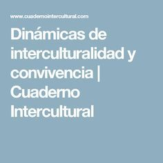 Dinámicas de interculturalidad y convivencia | Cuaderno Intercultural Educacion Intercultural, Kids, The World, Cool Tools, Notebooks, Group, Games, Blue Prints, Children
