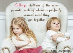 School Psych Corner: Positive Discipline for Anxious (and Non-Anxious) Children-pinned by – Please Visit for all our pediatric therapy pins Sibling Quotes, Sister Quotes, Family Quotes, Sibling Humor, New Sibling, Sibling Rivalry, Life Isnt Fair, Anxiety In Children, Humor
