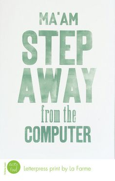 ha!  good advice!