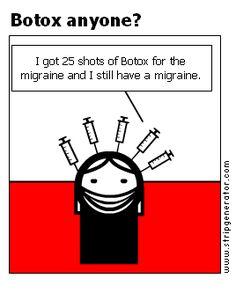 Botox anyone? http://MigraEase.com