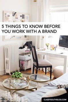 5 Things to Know Before You Work with a Brand - Classy South Blog