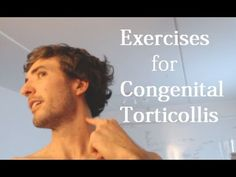 Exercises for congenital torticollis - Neck pain in adults