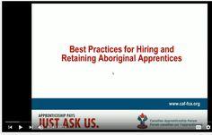 Best practices for hiring and retaining Aboriginal apprentices - Canadian Apprenticeship Forum Best Practice, Learning, Studying, Teaching, Onderwijs