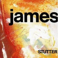James - Stutter