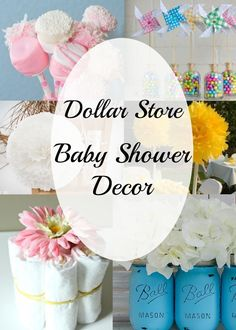 Inexpensive baby shower centerpiece and decor ideas. All items can be bought at the dollar store or for about a dollar elsewhere and easy to do it yourself.