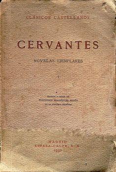 Llibres de casa. Home books.: Cervantes. Novelas Ejemplares.