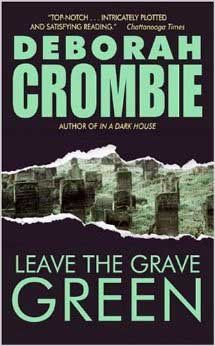 Leave the Grave Green by Deborah Crombie. In Now @ Canterbury Tales Bookshop / Book exchange / Cafe, Pattaya....
