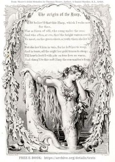 """""""The Origin of the Harp"""" from Moore's Irish Melodies (page 60) by Thomas MOORE (Poet, Songwriter, Singer, Entertainer. Ireland, 1779-1852). Illustrator: Daniel MACLISE (Artist. Ireland, 1806-1870). FREE E-Book at link. For personal use only. """"Tis believed now this harp, which I wake now for thee / Was a siren of old who sung under the sea..."""""""