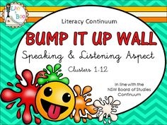 This super cool emoji inspired Bump It Up Wall includes all indicators in line with the NSW Board of Studies Literacy Continuum - Speaking & Listening Aspect - Clusters 1-12.  56 pages! - 70 indicators, instructions, Bump It Up Wall poster, paint or emoji name markers, + decorations.
