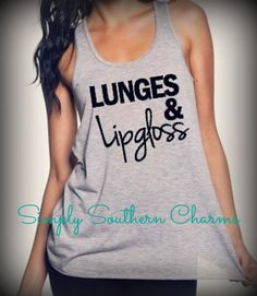 Lunges & Lipgloss Racerback Tank Top. Workout Tank. Women's Excercise Clothing. Flowy Tank Top. Crossfit Tank. Marathon. on Etsy, $28.00