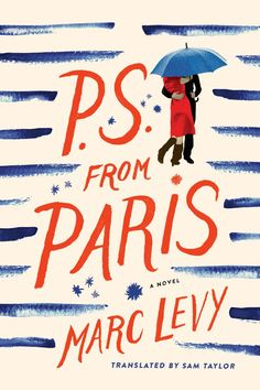 PS from Paris by Marc Levy is a kinda cute, rather soppy, and very predictable romance set in Paris. An author and movie star fall in love. #BookReview via @massconsternation Good Books, Books To Read, Reading Books, Marc Lévy, Summer Books, Thing 1, Free Books Online, Romance Books, Book Lists