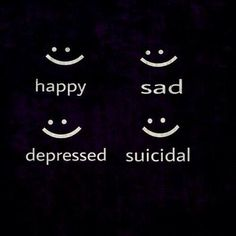 Happy, Sad, Depressed, Suicidal. The signs aren't as obvious as you think. What do we do as clinicians? How can we help those that may not look like they need it?