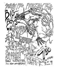THE BIG BOYS, AGRESSION, JODIE FOSTER'S ARMY  (J.F.A.), ILL REPUTE, THE FACTION and TALES OF TERROR.