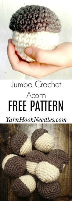 Crochet A Jumbo Acorn For FALL! - YarnHookNeedles