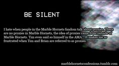 marble hornets tumblr confessions   Confession text:I hate when people in the Marble Hornets fandom talk ...