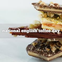 January 8th is National English Toffee Day