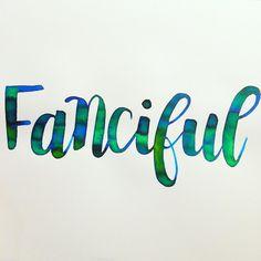 F.A.N.C.I.F.U.L  #happyletteringchallenge @happyletteringchallenge :  :  :  #calligraphy #calligraphie  #handtype  #handlettering #word #font #lettering #handlettered #handwriting #brushlettered #letteringchallenge  #dailylettering #calligraphylove #design #art #inspiration #followme #brushpen #watercolor #brushscript #handwritten #lettering #scriptlettering #calligritype #goodtype #moderncalligraphy  #brushcalligraphy #brushlettering  #typography