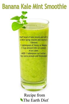 Banana kale mint smoothie - I used spinach instead of kale, still delicious and refreshing, will put less peanut butter next time.