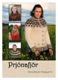 Prjónafjör eftir Önnu Kristínu Helgadóttur Fallegar prjónauppskriftir Only in Icelandic Pattern Books, Anna