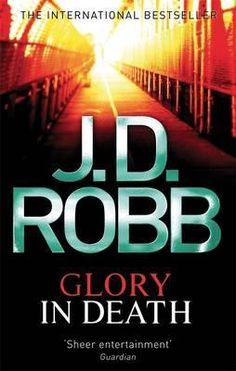 awesome read glory in death by jd robb worth giving this series a crack - Presumed Innocent Book
