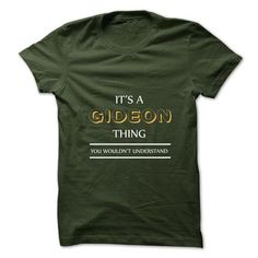 Its An GIDEON Thing. You Wouldns Understand.New T-shirt - #long sleeve t shirts #mens hoodie. BUY TODAY AND SAVE  => https://www.sunfrog.com/No-Category/Its-An-GIDEON-Thing-You-Wouldns-UnderstandNew-T-shirt.html?id=60505
