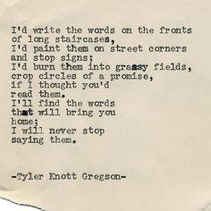 Typewriter Series #1957 by Tyler Knott Gregson