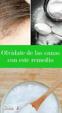 remedio para las canas | CocinaDelirante