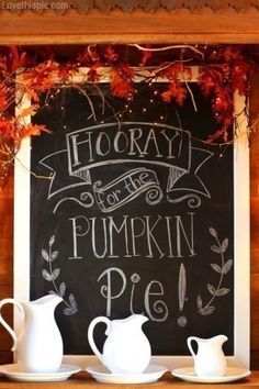 Hooray for pumpkin pie quote food sweet autumn fall