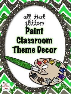 ADORABLE glitter and painted themed classroom decor! Perfect for a primary classroom or to decorate the art room!