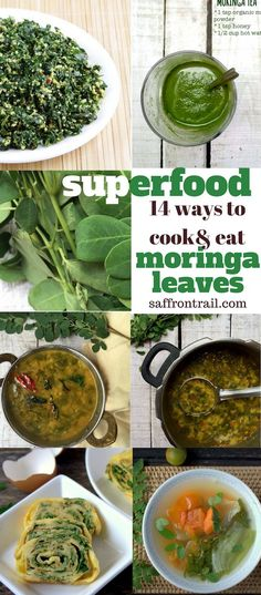 Moringa or Drumstick leaves have immense nutritive value. Get 14 interesting Moringa recipes to go from breakfast to dinner