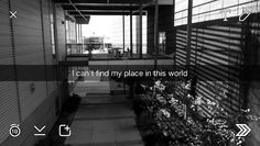 I can't find my place in this world Snapchat Captions, Snapchat Quotes, Snapchat Stories, Snap Quotes, Snapchat Picture, Calm Before The Storm, Tumblr Quotes, Quote Aesthetic, Deep Thoughts