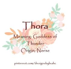 Norse Baby Names, T Baby Names, Meaningful Baby Names, Rainbow Baby Names, Unique Baby Names, Boy Names, Goddess Names And Meanings, Names With Meaning, Female Character Names