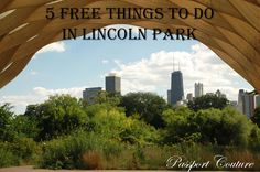 5 Free Things to do in Lincoln Park, #Chicago. #LincolnPark