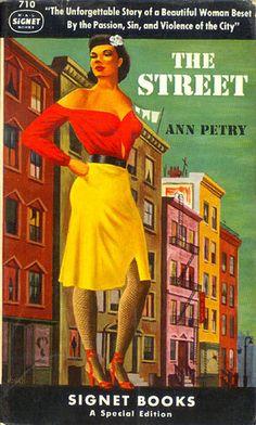 Street, The (Signet 710) 1949 AUTHOR: Ann Petry ARTIST: Robert Jonas by Hang Fire Books, via Flickr