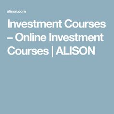 Investment Courses – Online Investment Courses   ALISON