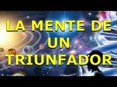 La Mente De Un Triunfador   Omar Villalobos https://www.youtube.com/watch?v=kjXLJbHPXAU