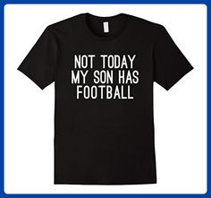Mens Mom and Dad Not Today My Son Has Football Tshirt Large Black - Relatives and family shirts (*Amazon Partner-Link)