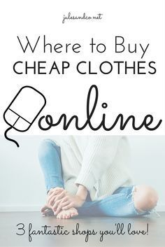 Where to Buy Cheap Clothes Online | 3 fantastic online clothing shops you'll love! Save cash and stretch your clothing budget with these tips.