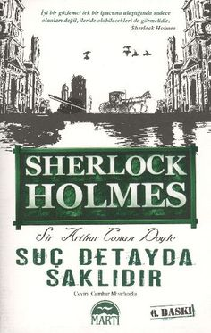 Suç Detayda Saklıdır - Arthur Conan Doyle E-Kitap İndir Library Books, My Books, Books To Read, Sir Arthur, Arthur Conan Doyle, Business Credit Cards, Best Credit Cards, Sherlock Holmes, Book Corners