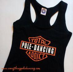 Pole Dancing ADDICT T-shirt tank vest (shorts shoes for pole dancers) POLE DANCER gift