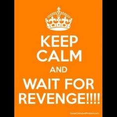 583.++REVENGE+IS+A+DISH+BEST+SERVED+COLD!