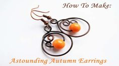 Learn how to make these Astounding Autumn Earrings in just 6 easy steps. Perfect for Fall and Halloween!