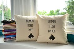 """""""The average dog is a nicer person than the average person."""" ― Andy Rooney  Adorable Pillows for Dog Lovers!"""