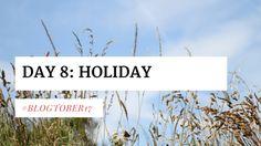 Summer Camping Holiday   Blogtober17 Day 8
