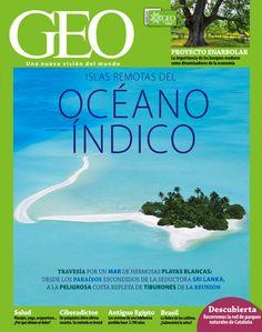 Revista #GEO 342. Islas remotas del Océano Índico.Desde los paraísos escondidos de la seductora Sri Lanka a la peligrosa costa repleta de tiburones de la Reunión.