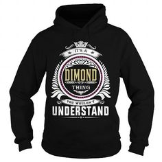 I Love  dimond  Its a dimond Thing You Wouldnt Understand  T Shirt Hoodie Hoodies YearName Birthday T-Shirts