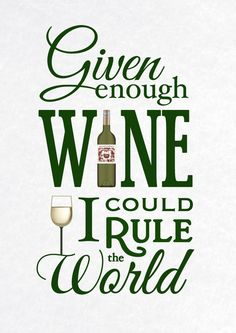 Given enough WINE, I could rule the world!