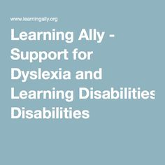 Audio text books - Learning Ally - Support for Dyslexia and Learning Disabilities
