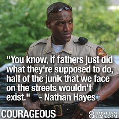 If father's would just do what they're supposed to do...Truth and thank you, Nathan Hayes!