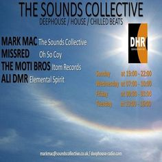 THE SOUNDS COLLECTIVE WITH MISSRED, MOTI BROS AND ALI DMR  Big Show this week on The Sounds Collective Deep House, House and Chillout We have some amazing guests Missred with an Exclusive Oh So Coy Mi